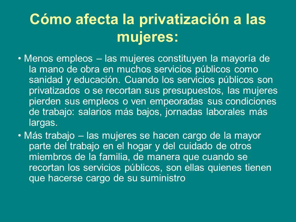 Cómo afecta la privatización a las mujeres: