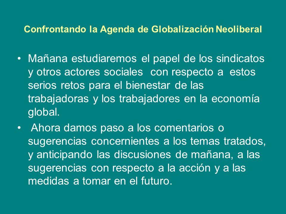 Confrontando la Agenda de Globalización Neoliberal