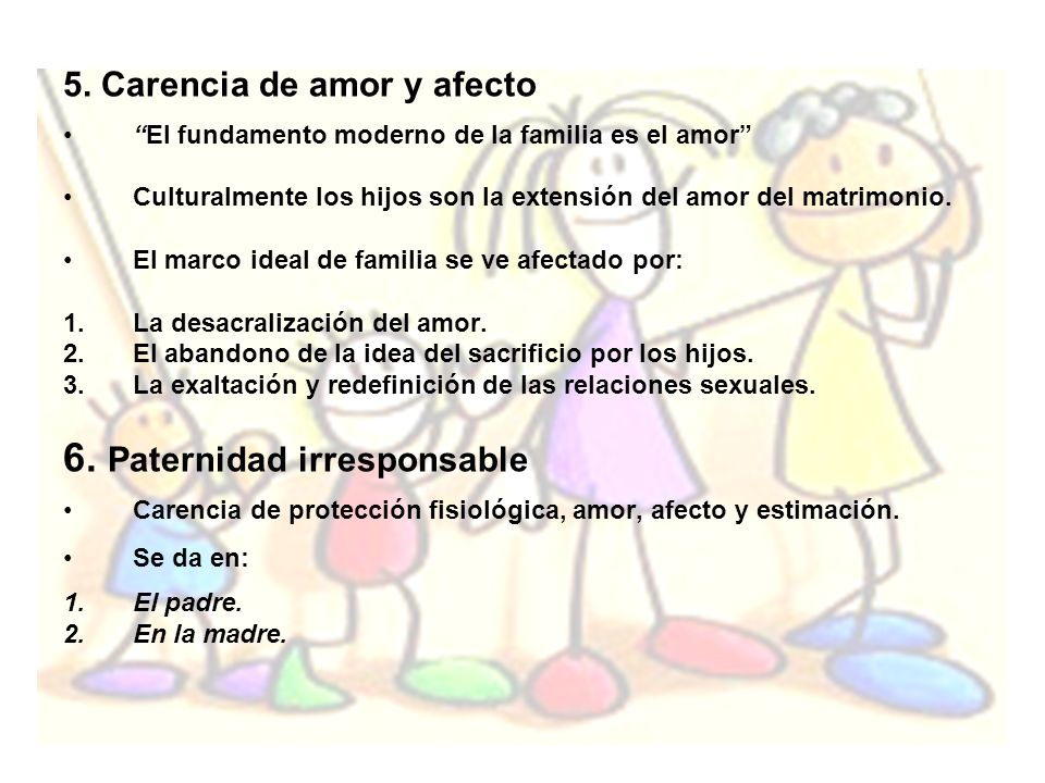 6. Paternidad irresponsable