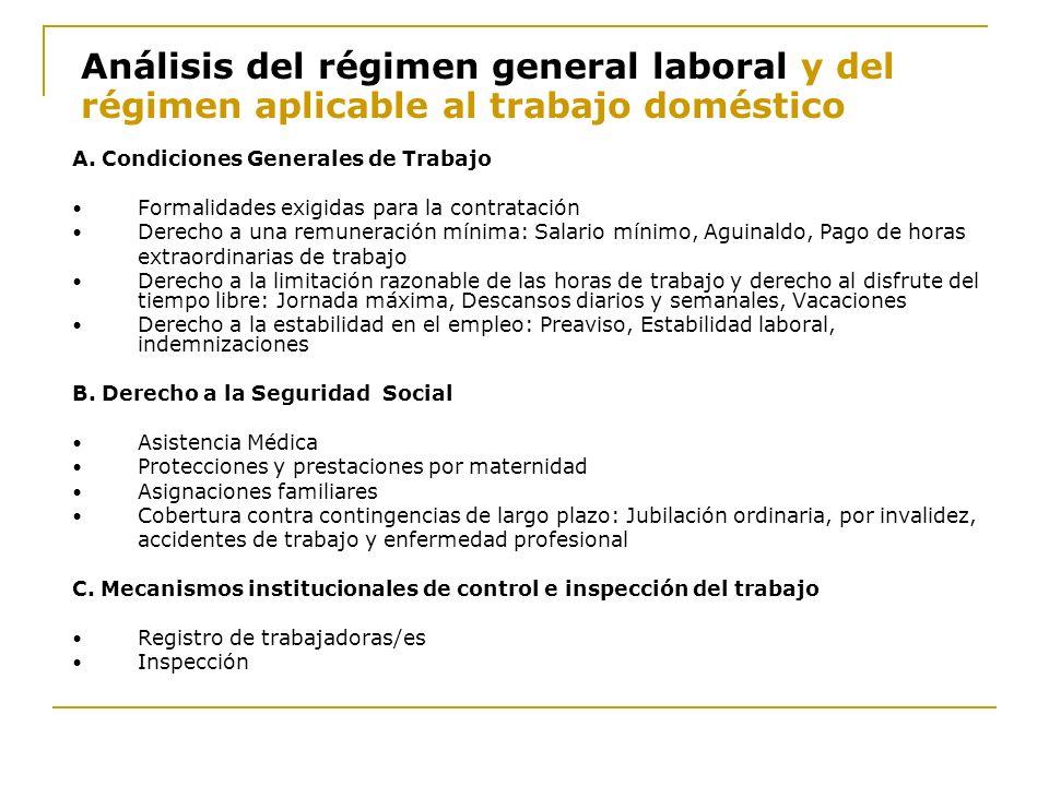 Análisis del régimen general laboral y del régimen aplicable al trabajo doméstico