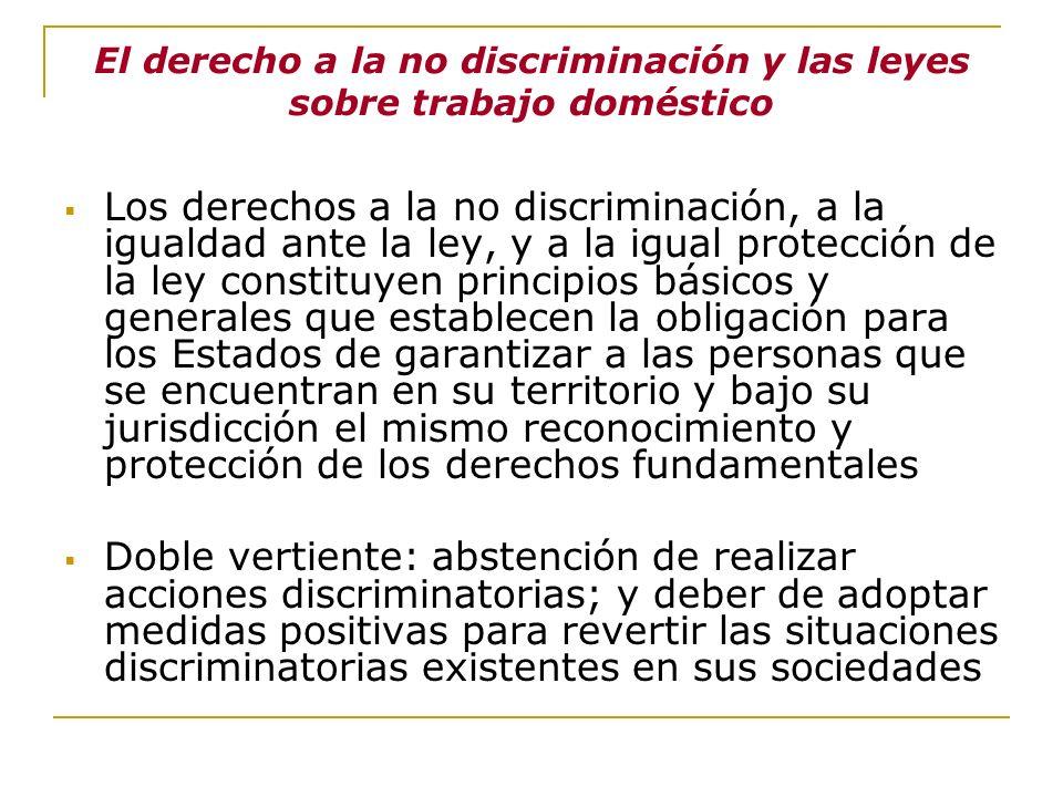 El derecho a la no discriminación y las leyes sobre trabajo doméstico