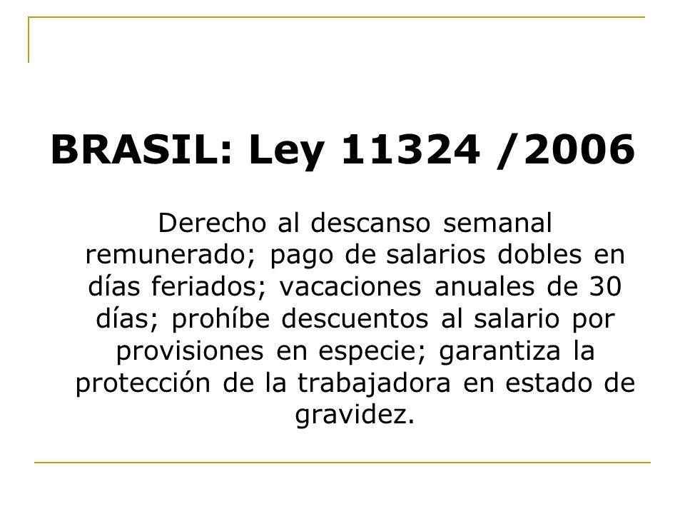 BRASIL: Ley 11324 /2006