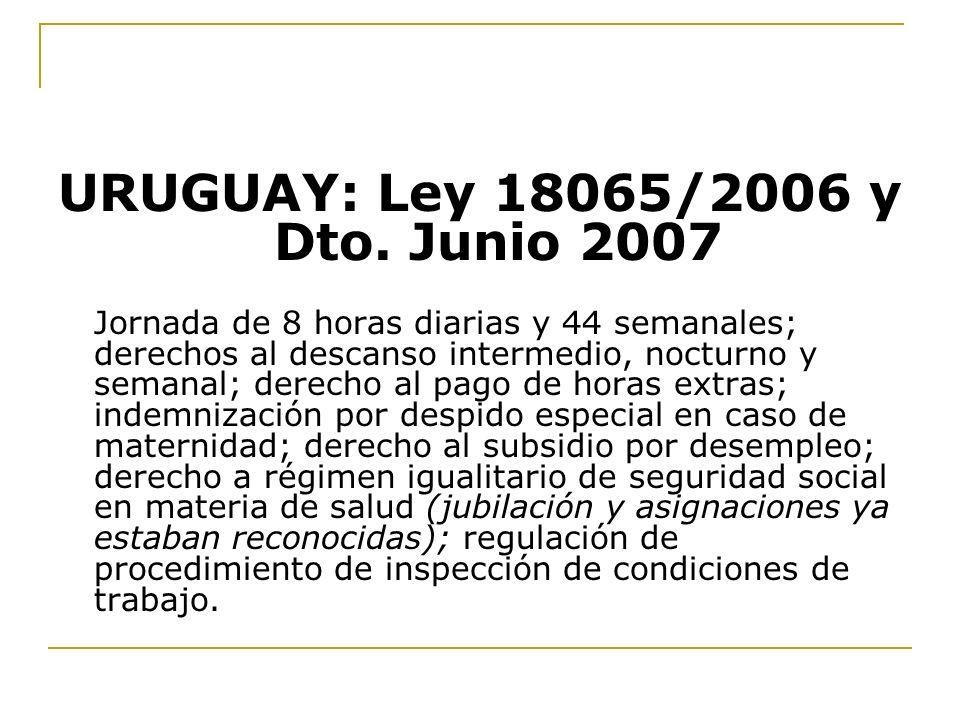 URUGUAY: Ley 18065/2006 y Dto. Junio 2007