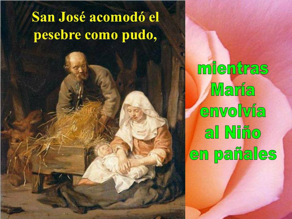 San José acomodó el pesebre como pudo,