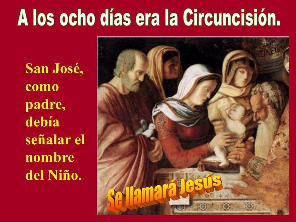 A los ocho días era la Circuncisión.