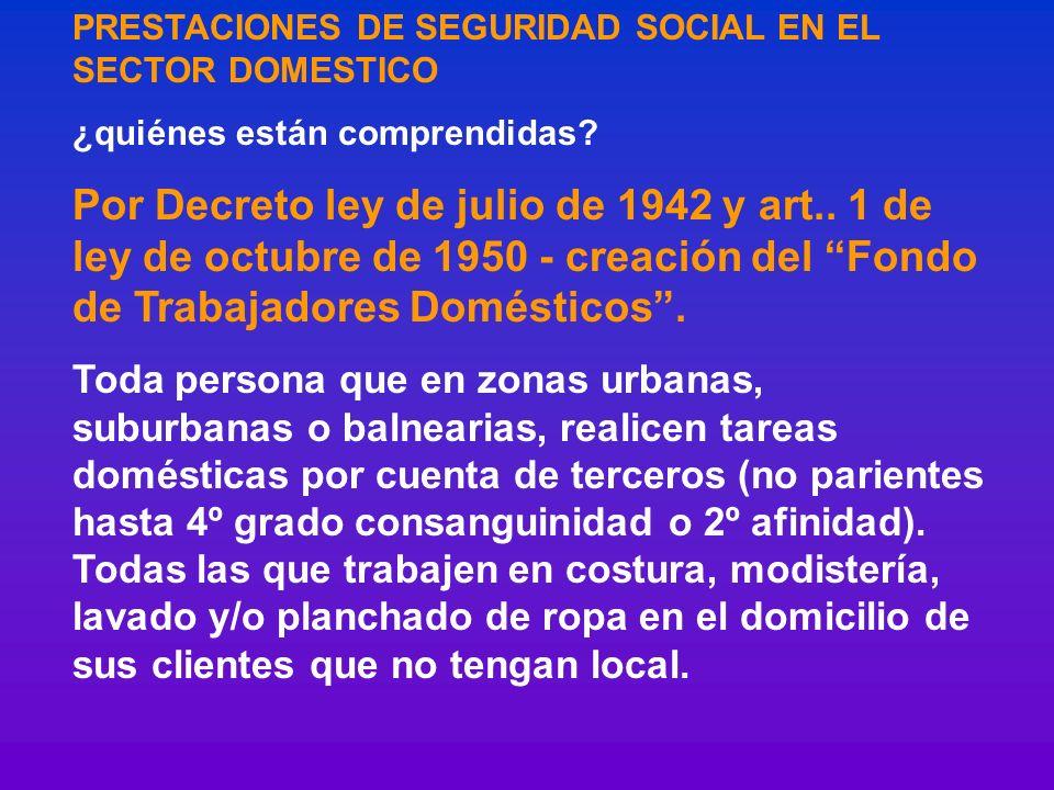PRESTACIONES DE SEGURIDAD SOCIAL EN EL SECTOR DOMESTICO