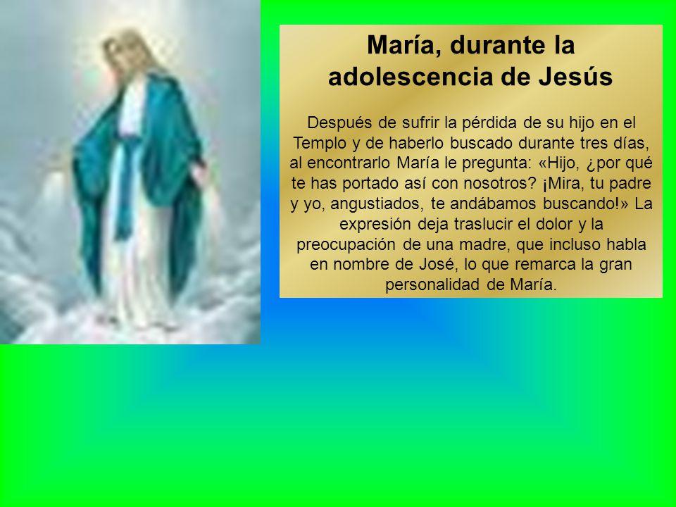 María, durante la adolescencia de Jesús