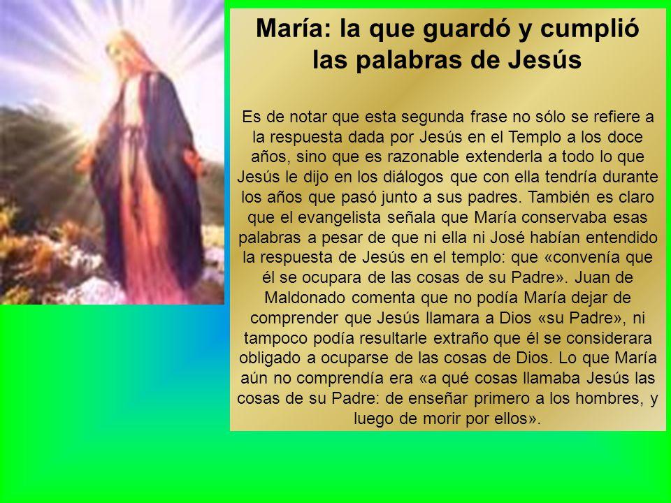 María: la que guardó y cumplió las palabras de Jesús
