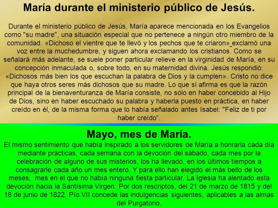 María durante el ministerio público de Jesús.
