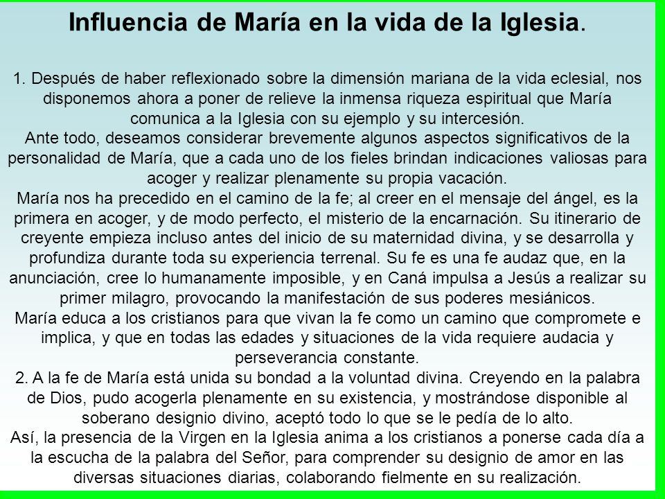 Influencia de María en la vida de la Iglesia.