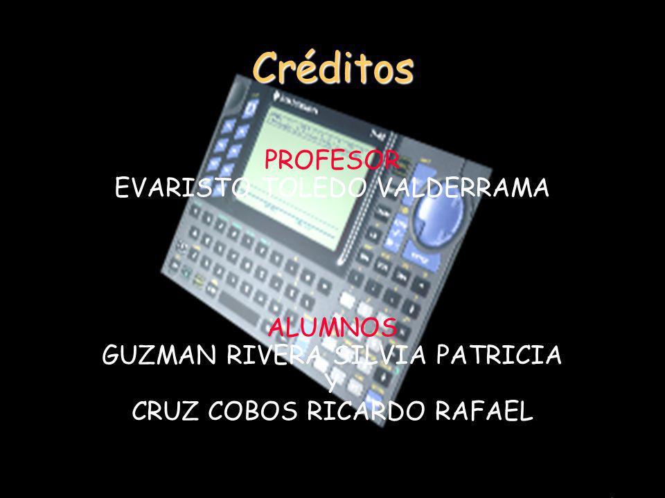 Créditos PROFESOR EVARISTO TOLEDO VALDERRAMA ALUMNOS