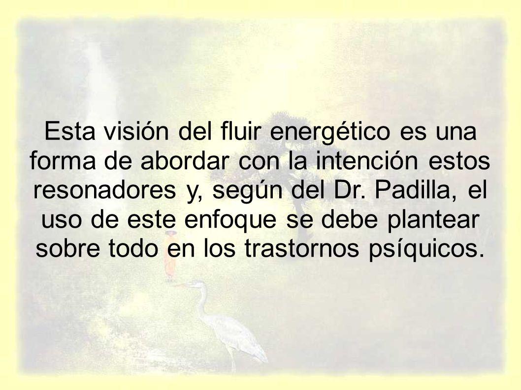 Esta visión del fluir energético es una forma de abordar con la intención estos resonadores y, según del Dr.