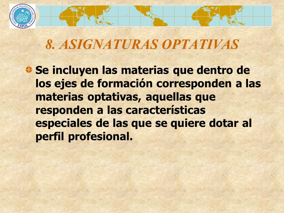 8. ASIGNATURAS OPTATIVAS