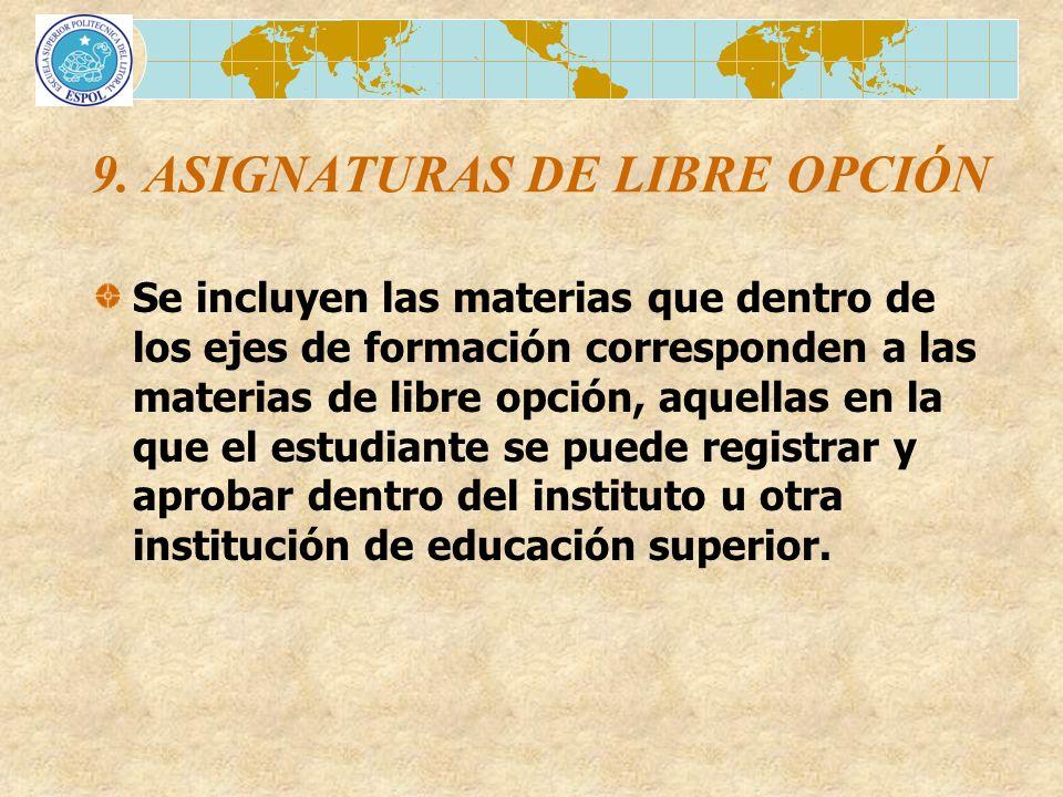 9. ASIGNATURAS DE LIBRE OPCIÓN