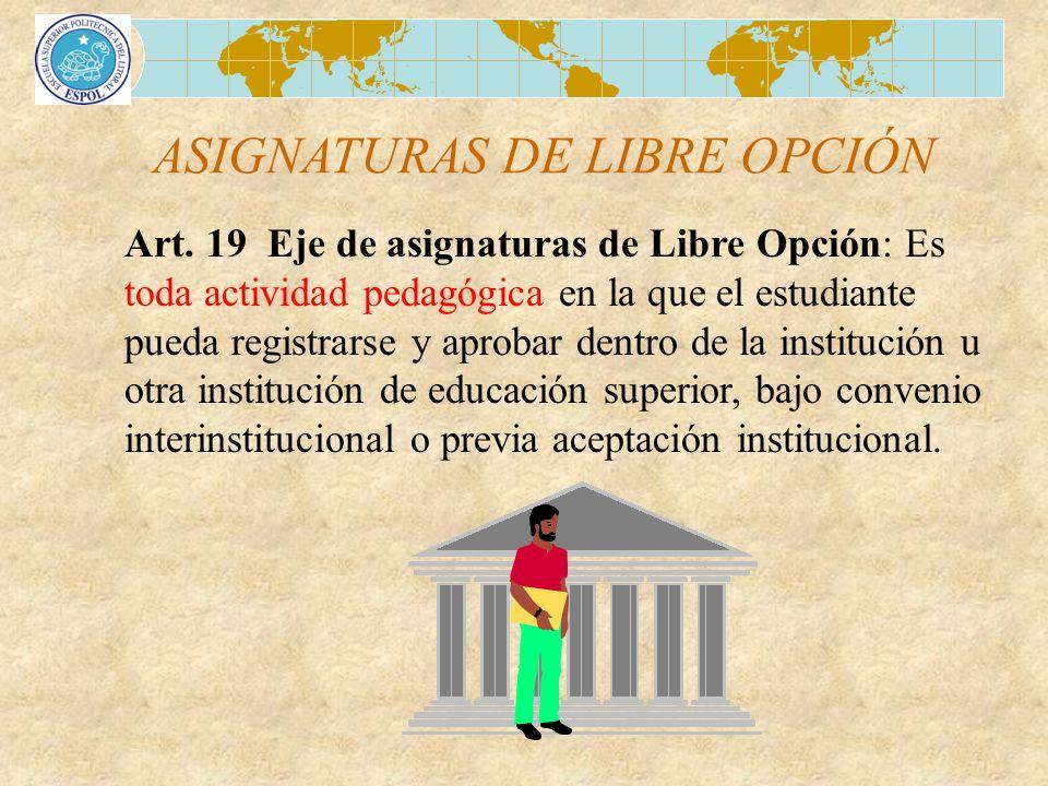 ASIGNATURAS DE LIBRE OPCIÓN