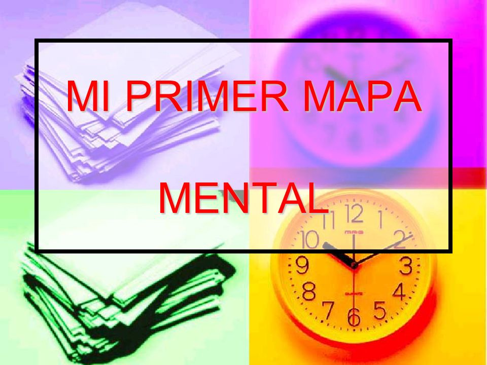 MI PRIMER MAPA MENTAL