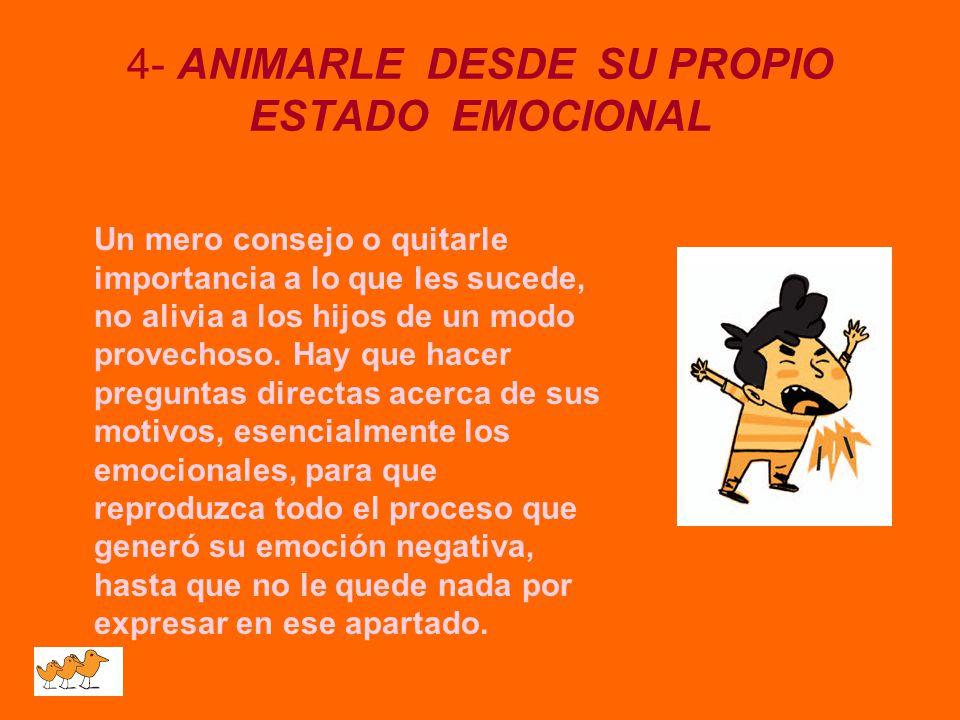 4- ANIMARLE DESDE SU PROPIO ESTADO EMOCIONAL