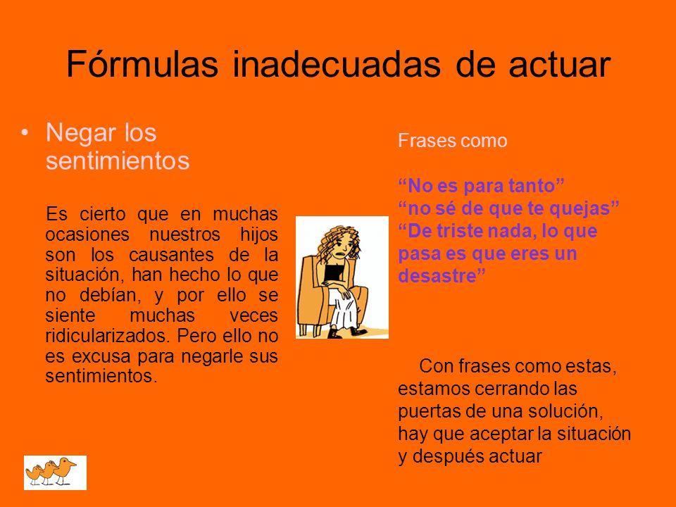 Fórmulas inadecuadas de actuar