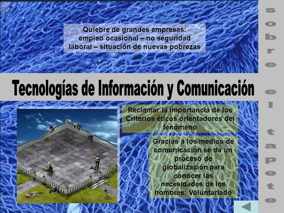 Tecnologías de Información y Comunicación sobre el tapete