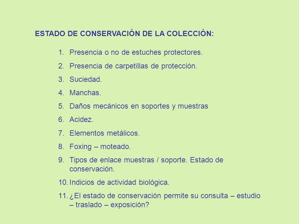 ESTADO DE CONSERVACIÓN DE LA COLECCIÓN: