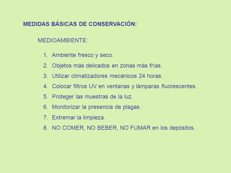MEDIDAS BÁSICAS DE CONSERVACIÓN: