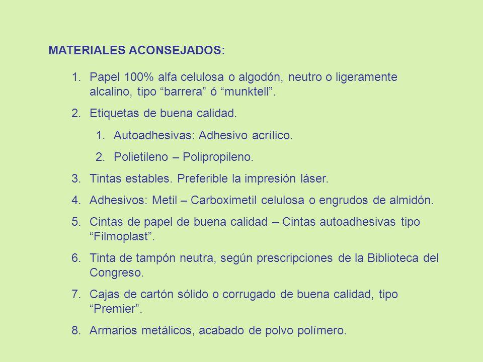 MATERIALES ACONSEJADOS: