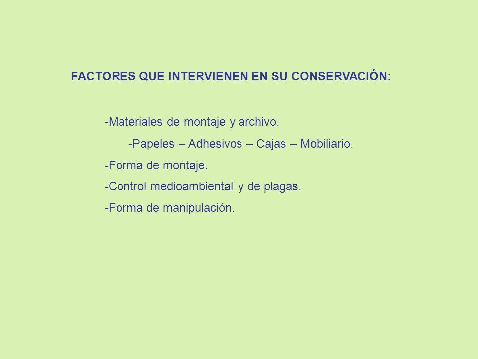 FACTORES QUE INTERVIENEN EN SU CONSERVACIÓN: