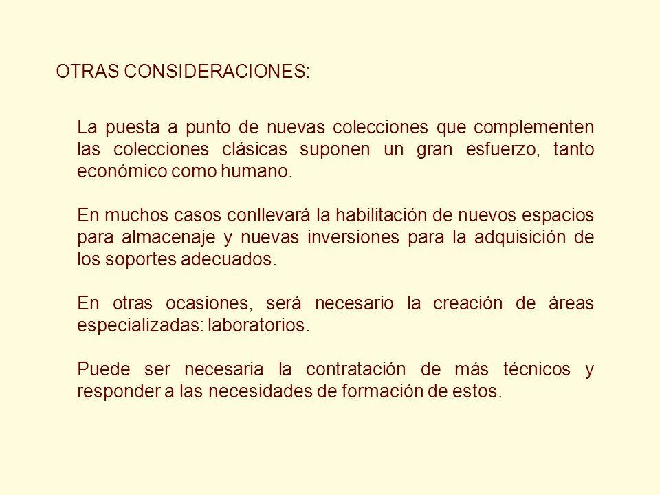 OTRAS CONSIDERACIONES: