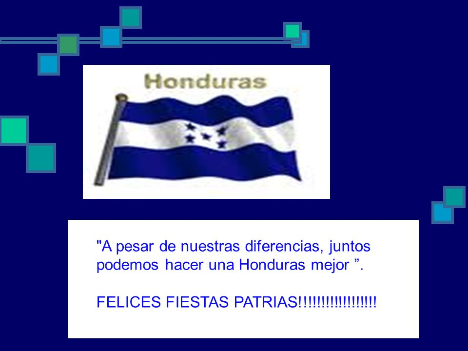 A pesar de nuestras diferencias, juntos podemos hacer una Honduras mejor .