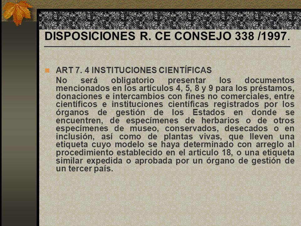 DISPOSICIONES R. CE CONSEJO 338 /1997.