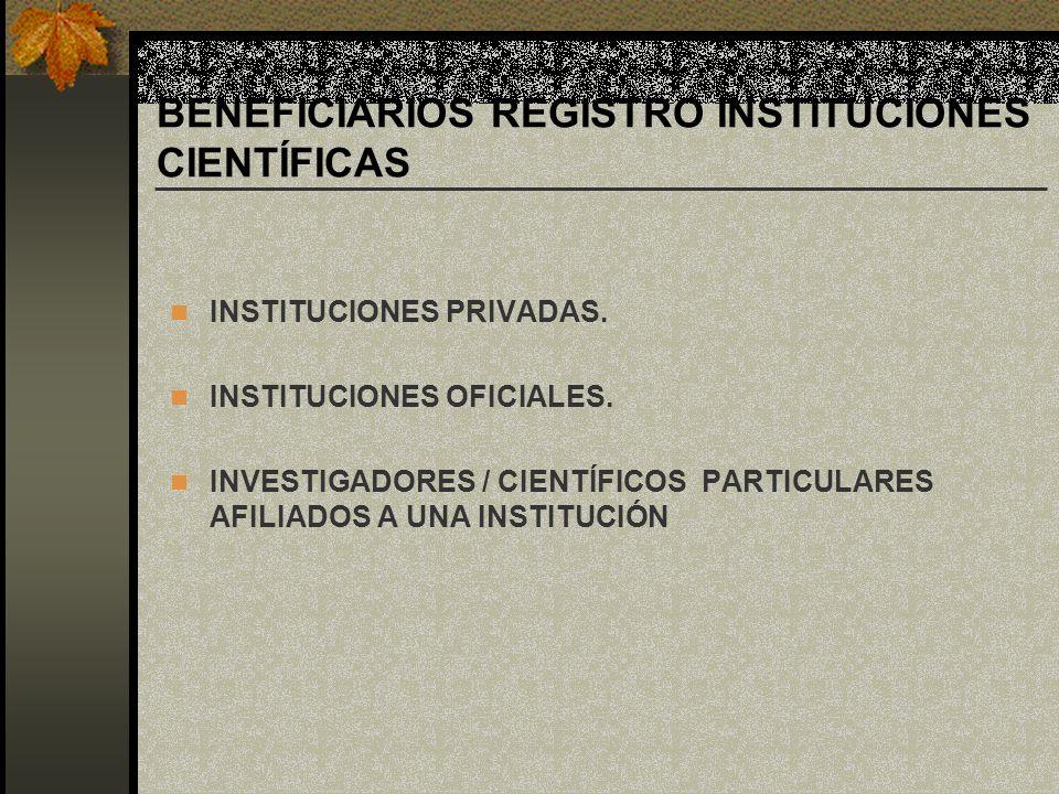 BENEFICIARIOS REGISTRO INSTITUCIONES CIENTÍFICAS
