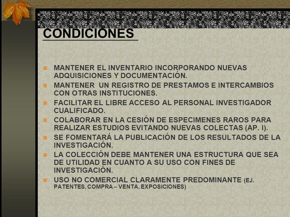 CONDICIONES MANTENER EL INVENTARIO INCORPORANDO NUEVAS ADQUISICIONES Y DOCUMENTACIÓN.