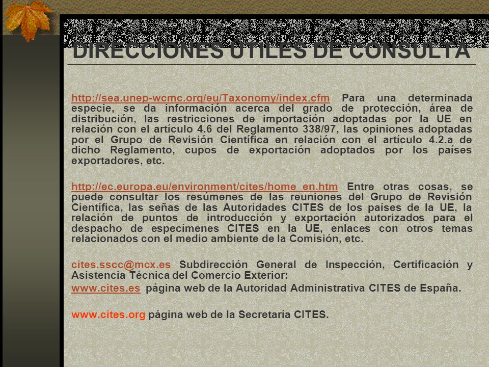 DIRECCIONES ÚTILES DE CONSULTA