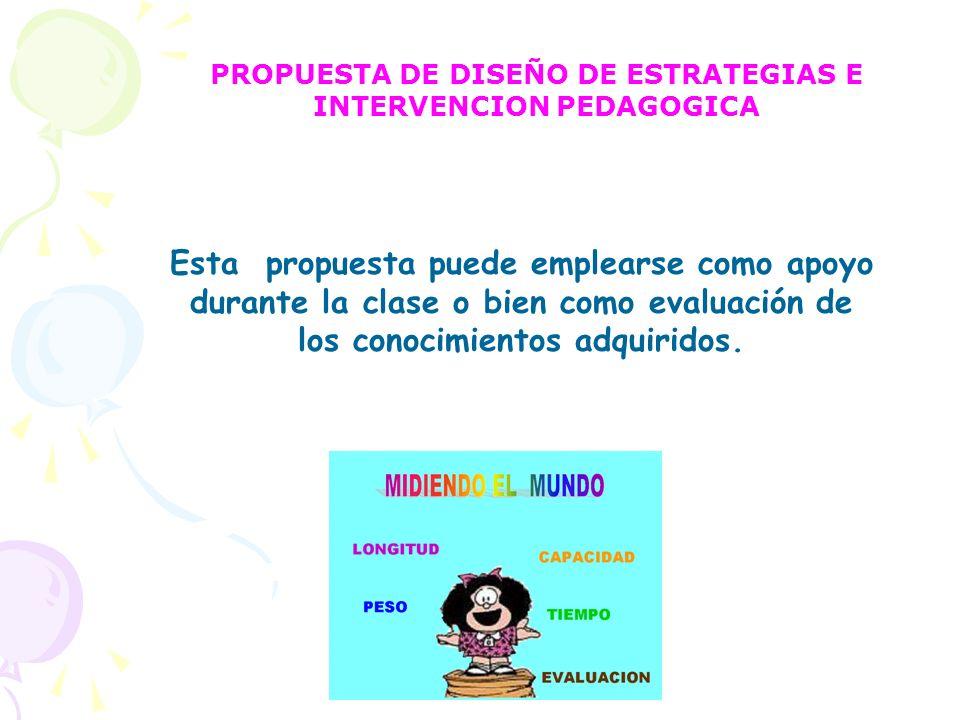 PROPUESTA DE DISEÑO DE ESTRATEGIAS E INTERVENCION PEDAGOGICA