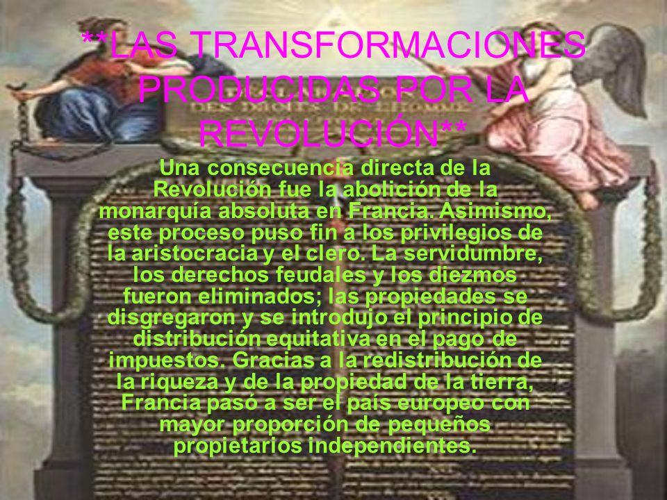 **LAS TRANSFORMACIONES PRODUCIDAS POR LA REVOLUCIÓN**
