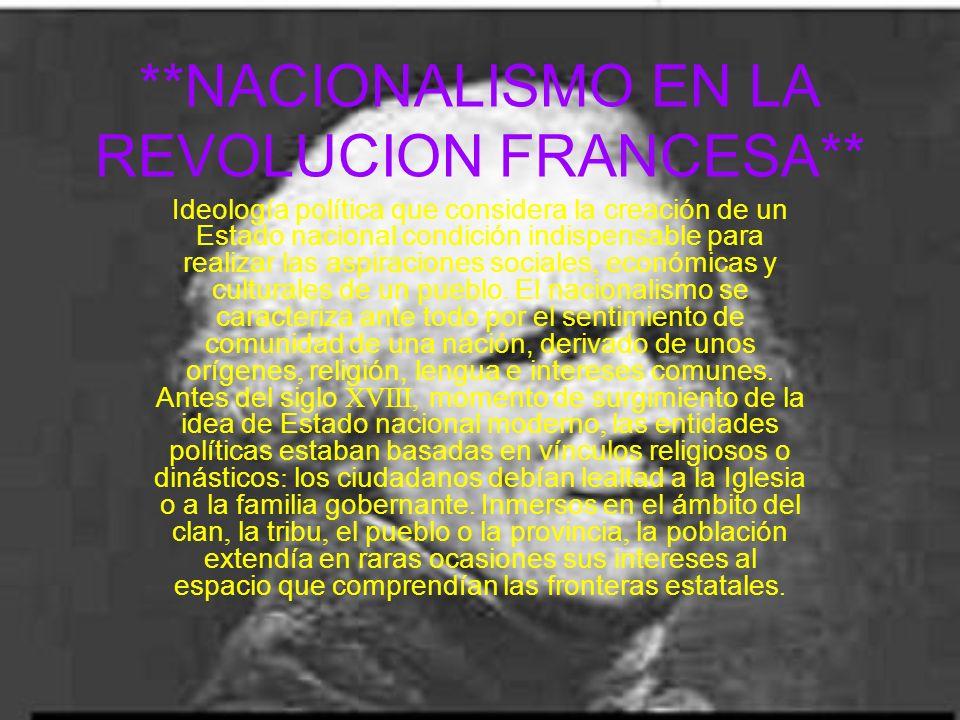 **NACIONALISMO EN LA REVOLUCION FRANCESA**