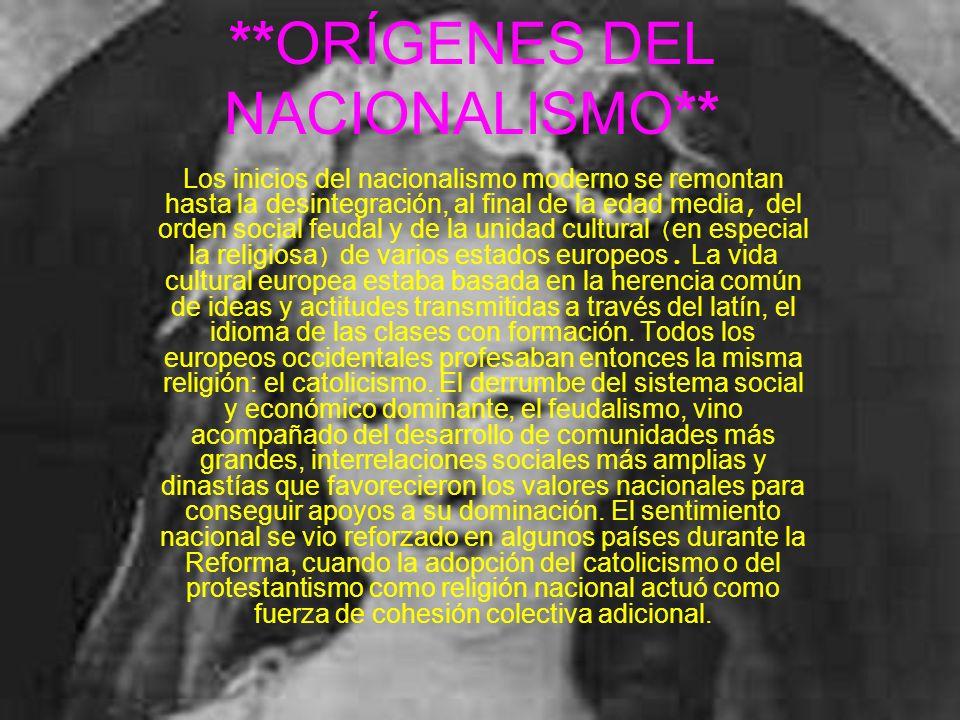 **ORÍGENES DEL NACIONALISMO**