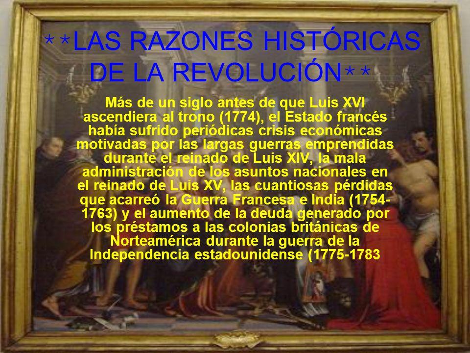 **LAS RAZONES HISTÓRICAS DE LA REVOLUCIÓN**