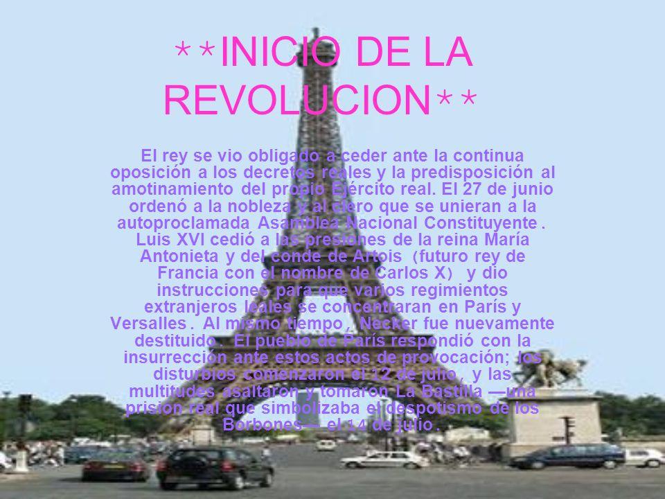 **INICIO DE LA REVOLUCION**