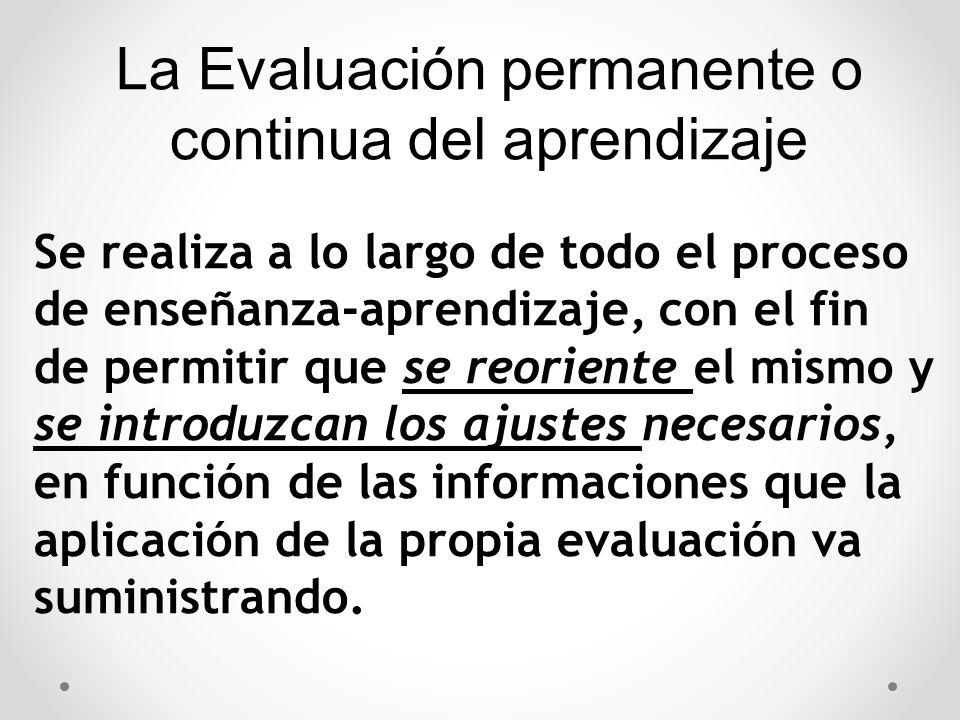 La Evaluación permanente o continua del aprendizaje