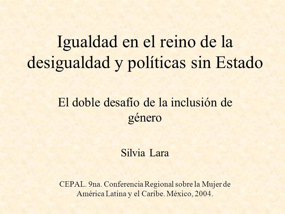 Igualdad en el reino de la desigualdad y políticas sin Estado