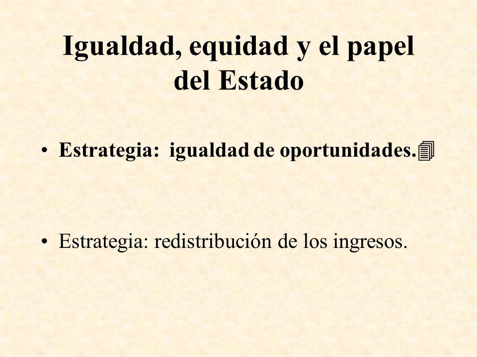 Igualdad, equidad y el papel del Estado