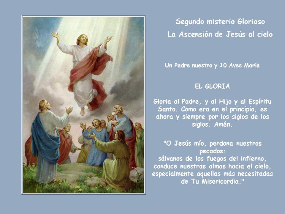 Segundo misterio Glorioso La Ascensión de Jesús al cielo