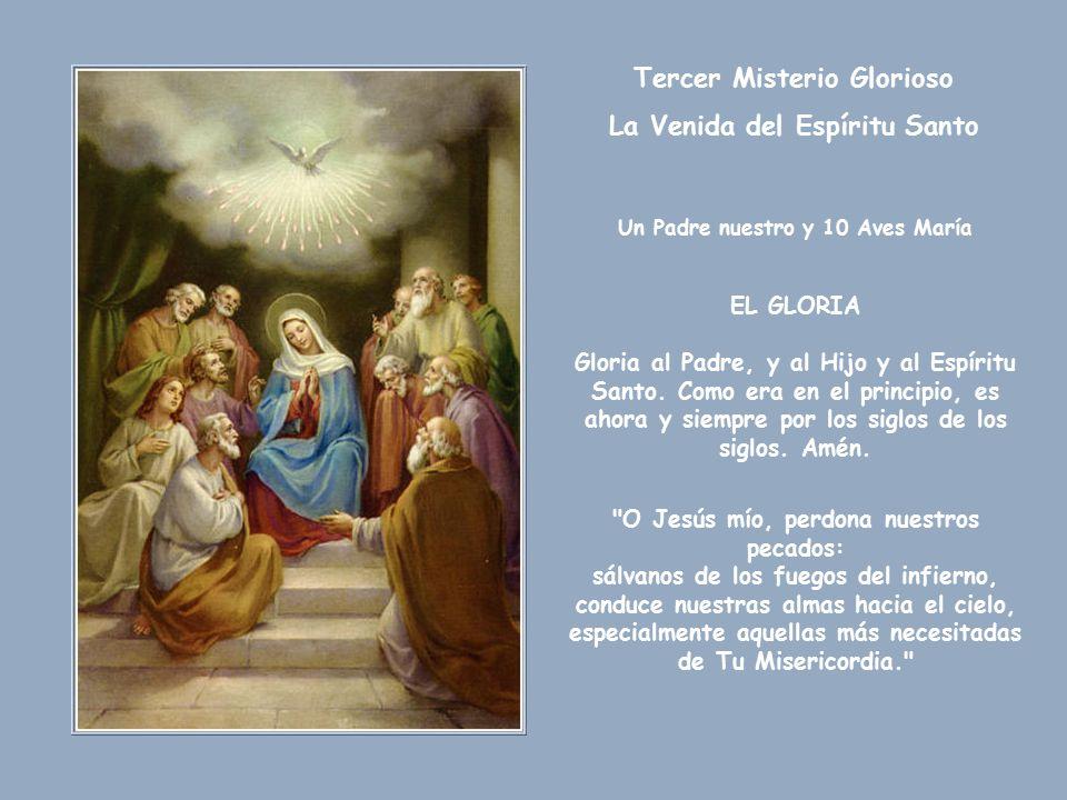 Tercer Misterio Glorioso La Venida del Espíritu Santo