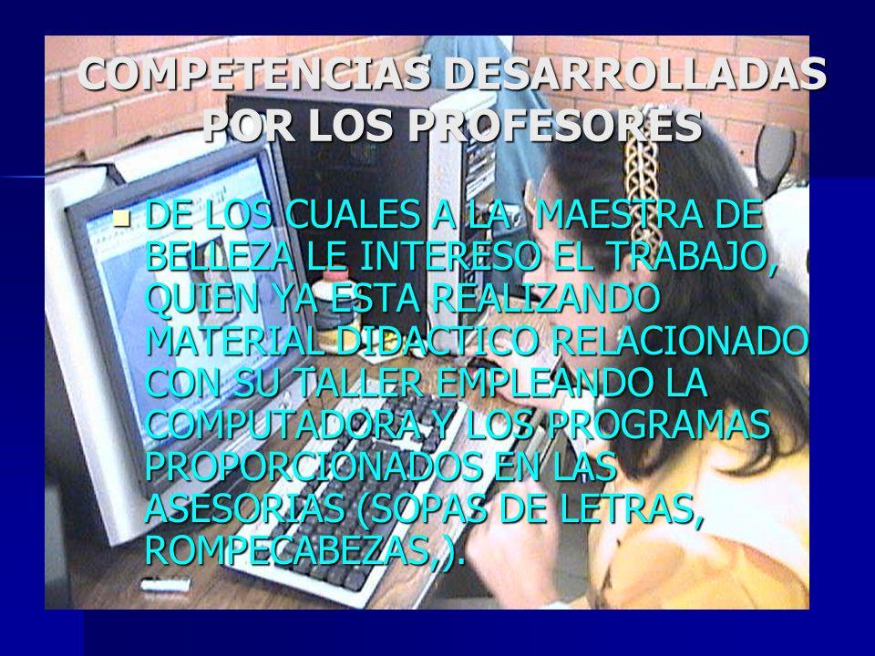 COMPETENCIAS DESARROLLADAS POR LOS PROFESORES
