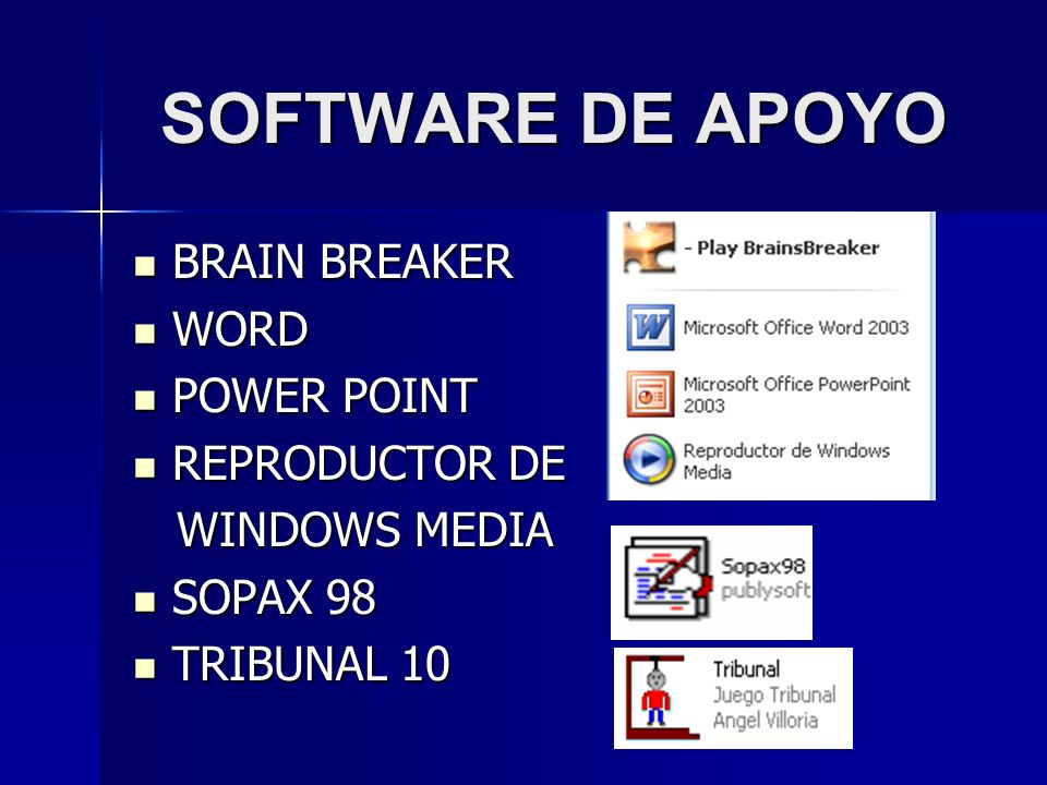 SOFTWARE DE APOYO BRAIN BREAKER WORD POWER POINT REPRODUCTOR DE