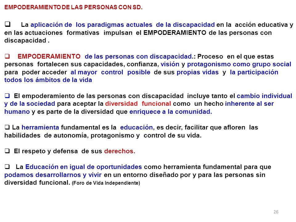 EMPODERAMIENTO DE LAS PERSONAS CON SD.