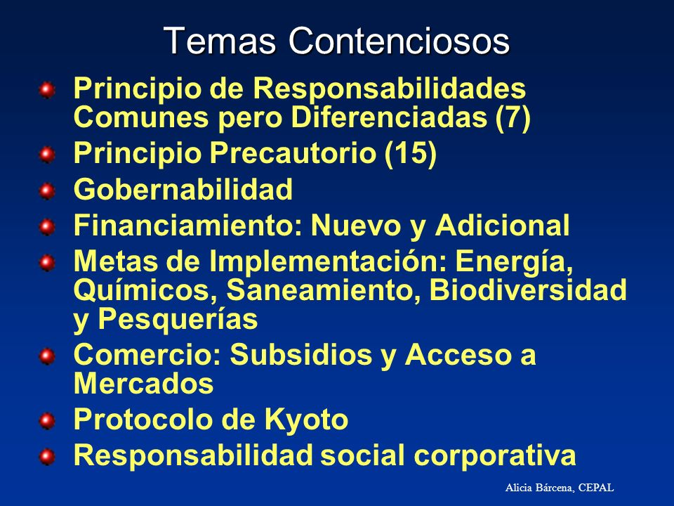 Temas Contenciosos Principio de Responsabilidades Comunes pero Diferenciadas (7) Principio Precautorio (15)