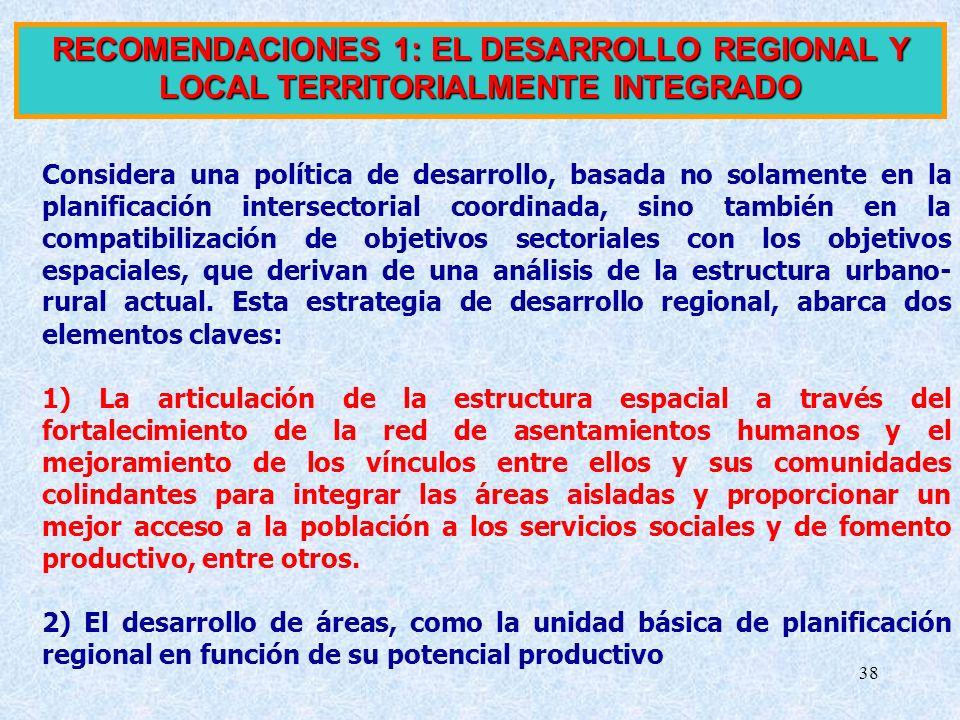 RECOMENDACIONES 1: EL DESARROLLO REGIONAL Y LOCAL TERRITORIALMENTE INTEGRADO