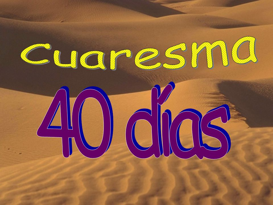 Cuaresma 40 días